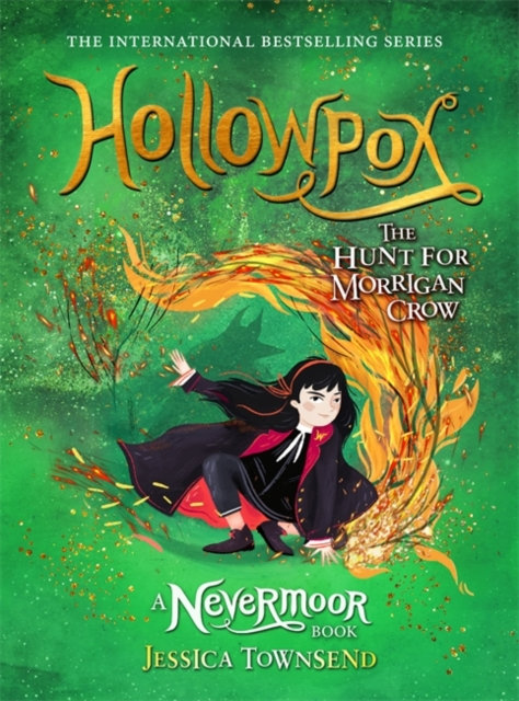 Hollowpox : The Hunt for Morrigan Crow Book 3
