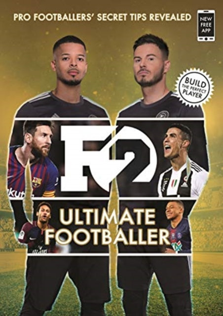 F2: Ultimate Footballer: The All New F2 Book! (Skills Book 4) : (Skills Book 4)