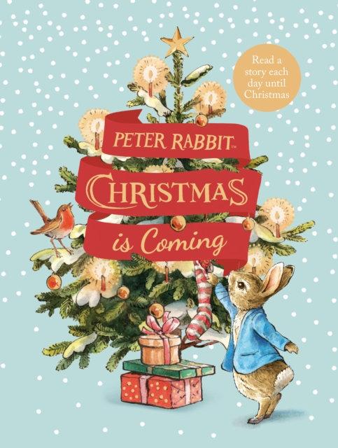 Peter Rabbit: Christmas is Coming : A Christmas Countdown Book
