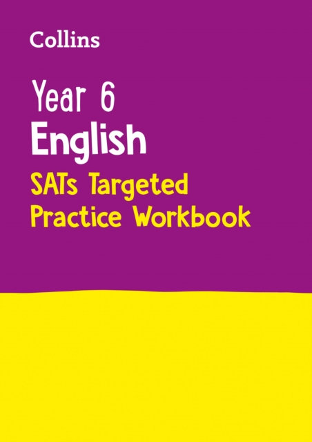 Year 6 English SATs Targeted Practice Workbook : 2018 Tests