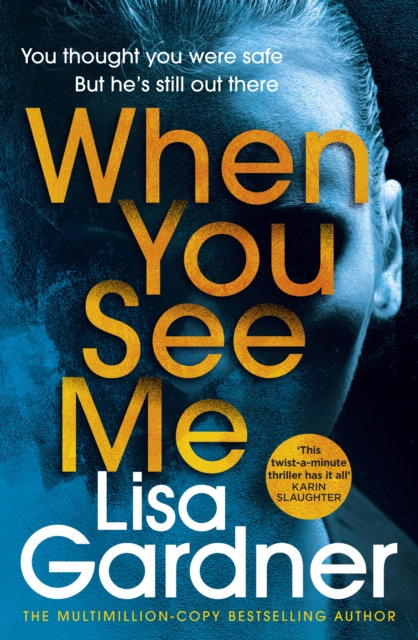 When You See Me : the top 10 bestselling thriller