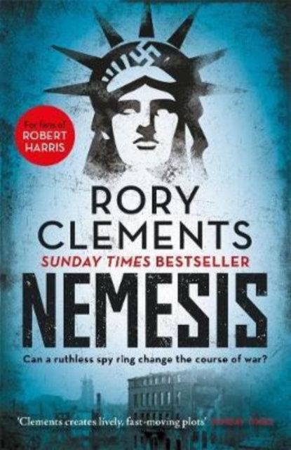 Nemesis : An unputdownable wartime spy thriller