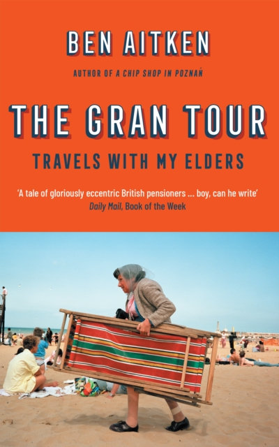 The Gran Tour : Travels with my Elders