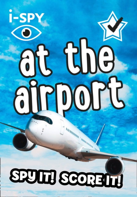 i-SPY At the Airport : What Can You Spot?