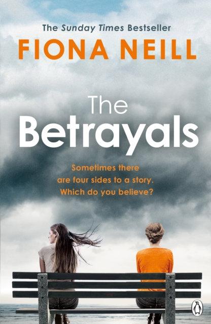 The Betrayals : The Richard & Judy Book Club thriller 2017