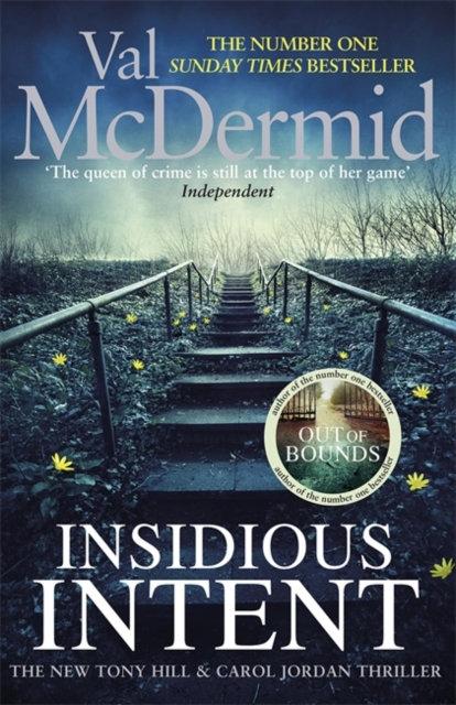 Insidious Intent : (Tony Hill and Carol Jordan, Book 10)