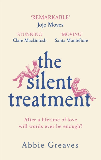 The Silent Treatment : The book everyone is falling in love with
