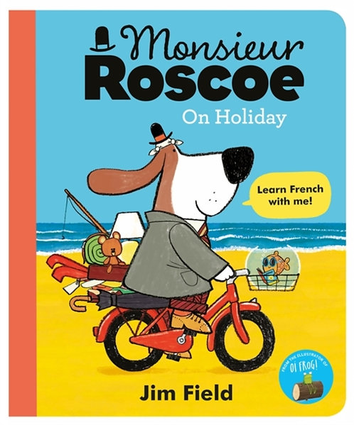 Monsieur Roscoe on Holiday