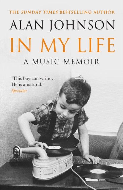 In My Life : A Music Memoir