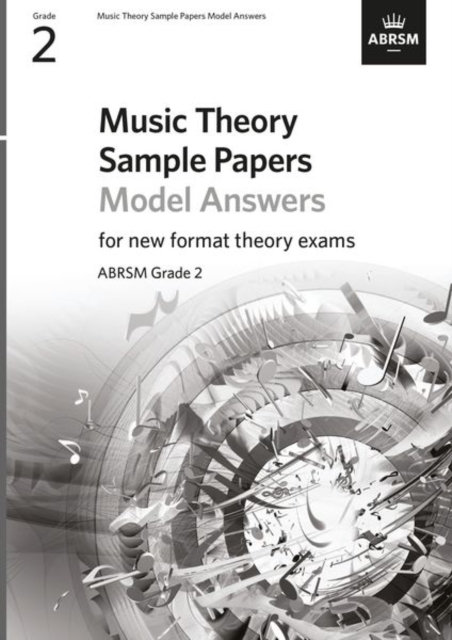 Music Theory Sample Papers Model Answers, ABRSM Grade 2