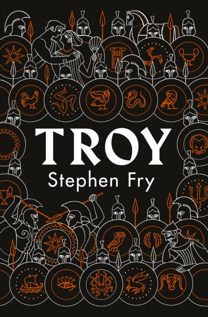 Troy : Our Greatest Story Retold