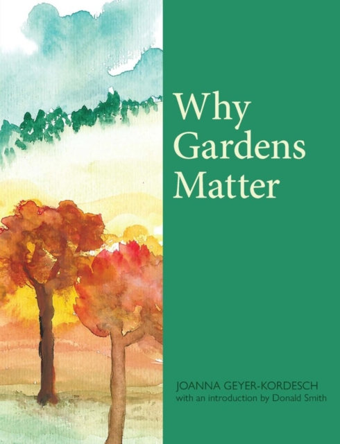 Why Gardens Matter