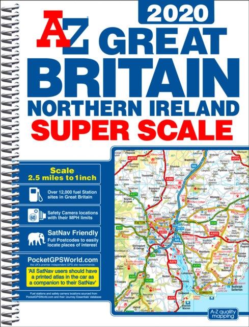 Great Britain Super Scale Road Atlas 2020 (A3 Spiral)
