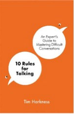 10 Rules for Talking, Tim Harkness