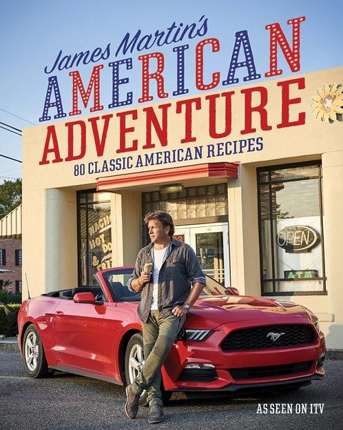 James Martin's American Adventure : 80 classic American recipes
