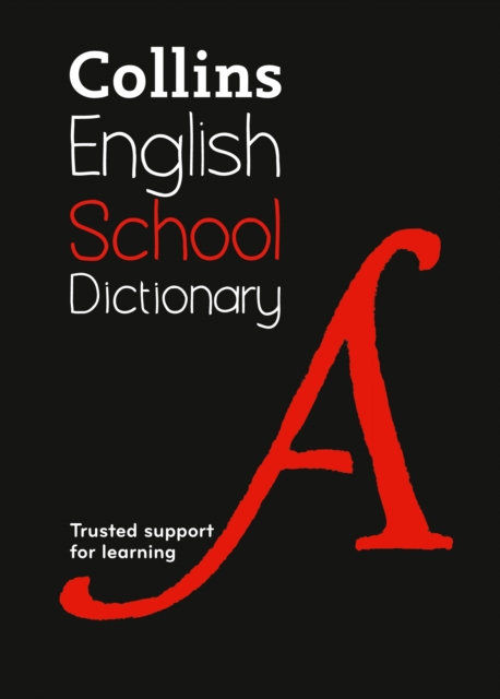 School Dictionary : Trusted Support for Learning