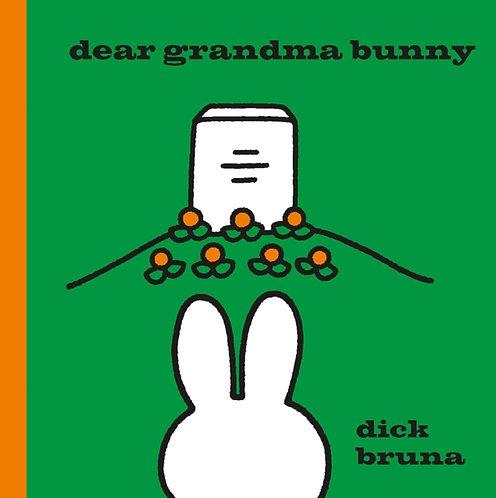 Dear Grandma Bunny : A Miffy Book