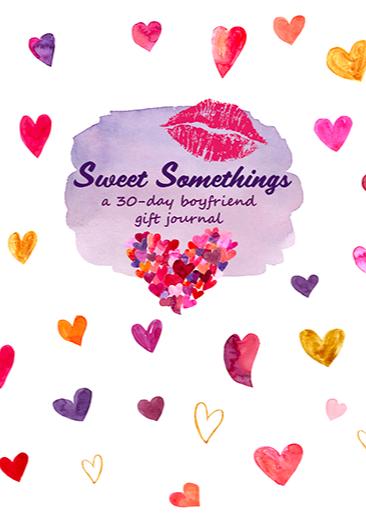 Sweet Somethings Boyfriend Gift Journal