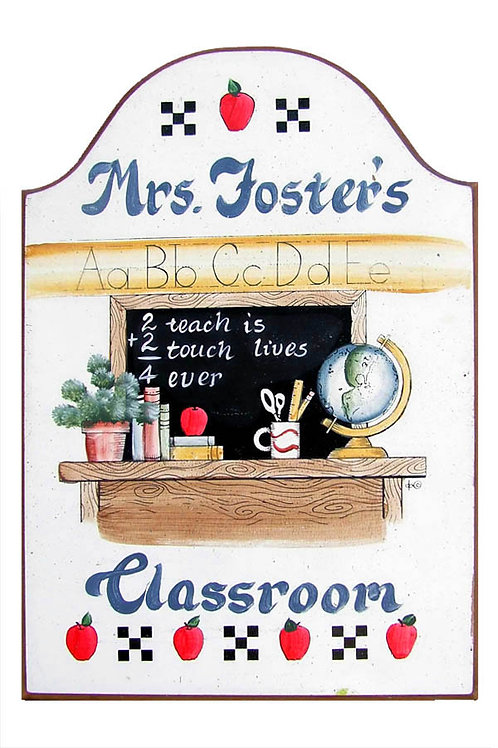 Custom hand painted classroom sign for teacher