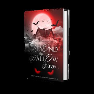 Beyond the Hallow Grave