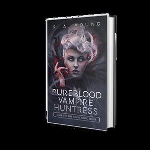 Pureblood Vampire Huntress