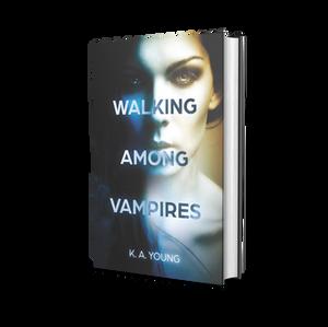 Walking Among Vampires