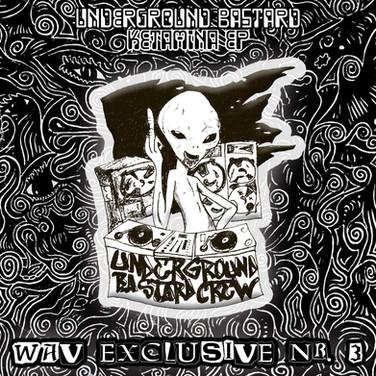 Underground Bastard - Ketamina EP