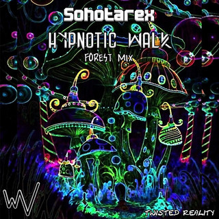 Sohotarex - Hypnotic Walk