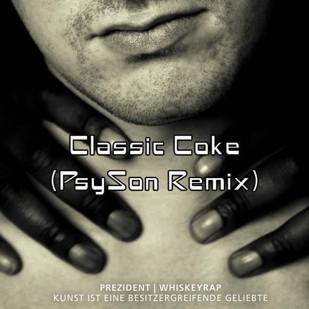 Prezident - Classic Coke (PsySon Remix)