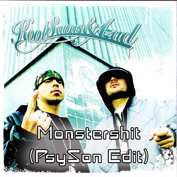 Kool Savas & Azad - Monstershit (PsySon Remix)