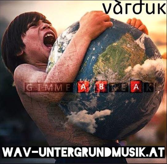 Varduk - Gimme a Break