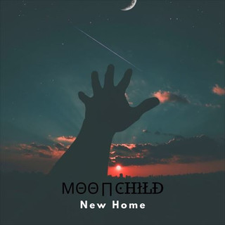 Moonchild - New Home