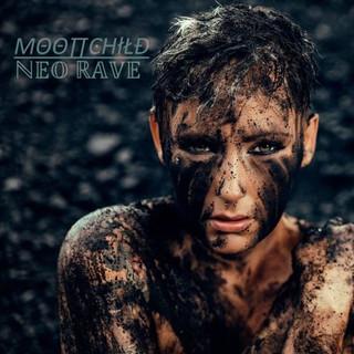 Moonchild - Neo Rave