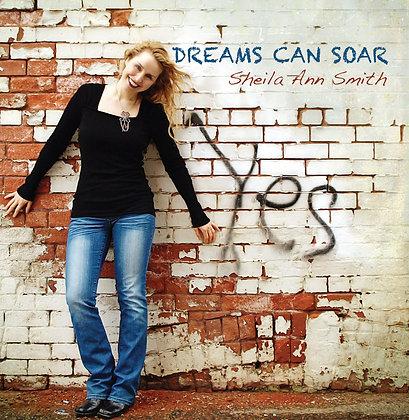 Dreams Can Soar CD