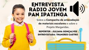 ENTREVISTA COM A RÁDIO JOVEM PAN IPATINGA: Campanha de arrecadação de materiais escolares 2021.