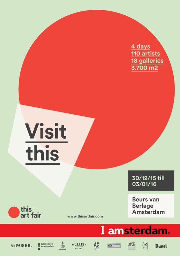 THIS ART FAIR, Beurs van Berlage, Amsterdam, 29/12/2015 - 3/01/2016