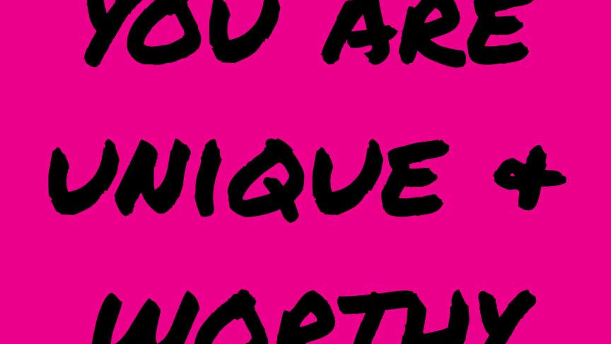 """""""You Are Unique And Worthy"""" Motivational Yard Sign"""