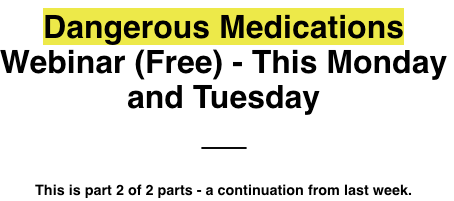 Dangerous Pharmaceuticals - Part 2 Webinar