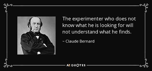 quote-the-experimenter-who-does-not-know-what-he-is-looking-for-will-not-understand-what-h