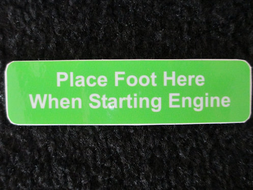 LAWN-BOY PLACE FOOT HERE WHEN STARTING ENGINE DECK DECAL
