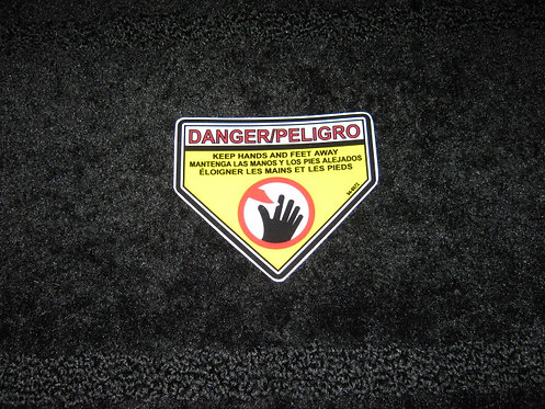 DANGER/PELIGRO KEEP HANDS and FEET AWAY (Spanish)