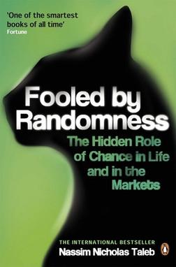 Fooled by Randomness /Nassim Nicholas Taleb