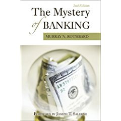 The Mystery of Banking /Murray N.Rothbard