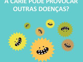 a cárie pode provocar outras doenças?