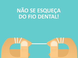 Não se esqueça do fio dental.