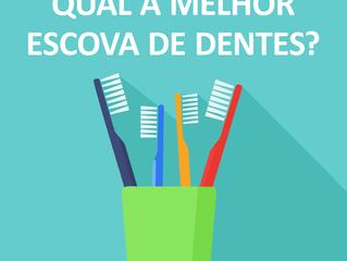 Qual a melhor escova de dentes?