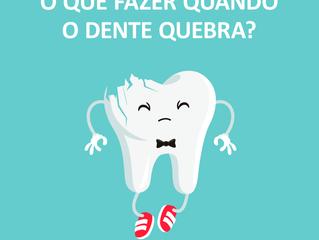 Seu dente quebrou?