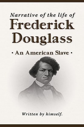 PREORDER: Narrative of the Life of Frederick Douglass