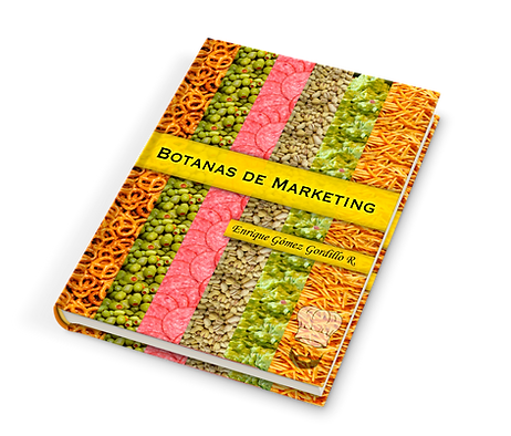 Libro Botanas de Marketing de Enrique Gómez Gordillo Consultor y Conferencista  Shingon de Ventas y Mercadotecnia de Respuesta Directa