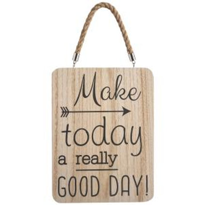Make Today a Really Good Day!